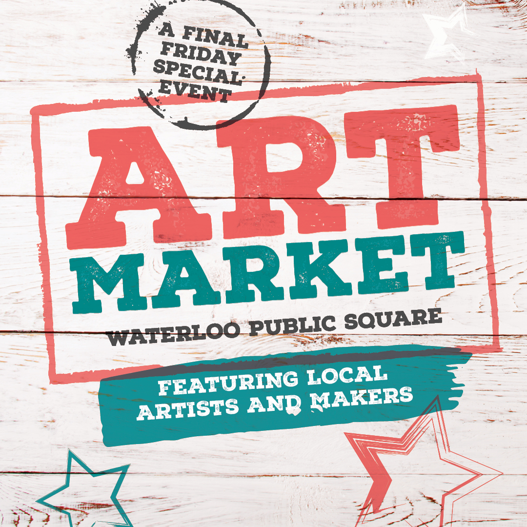 Art Market | Uptown Waterloo Business Improvement Area